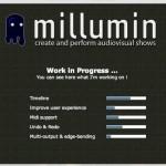 Millumin 0.10 Fertigstellungsprozess