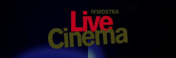 Donnerstag: 4ª Mostra Live Cinema Eröffnung