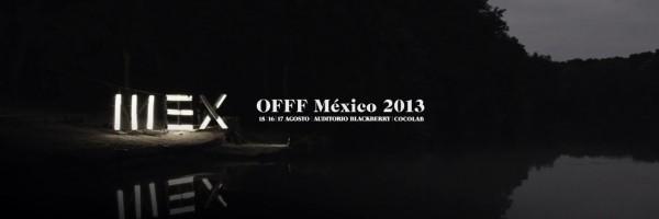OFFF México 2013