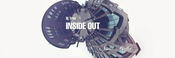 Dj Trax – Inside Out