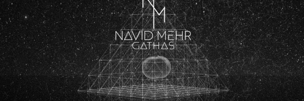 Navid Mehr Feat Amber Long Gathas